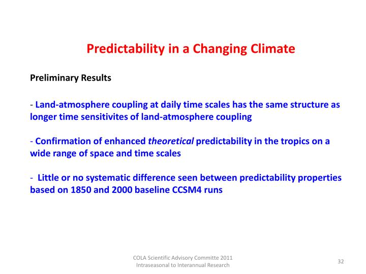 Predictability in a Changing Climate