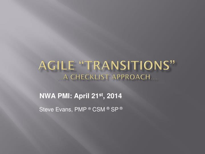 """Agile """"Transitions"""""""