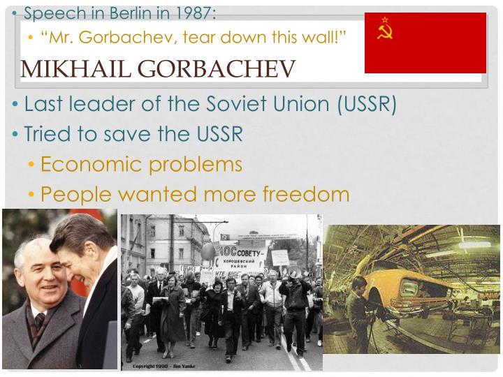 Speech in Berlin in 1987: