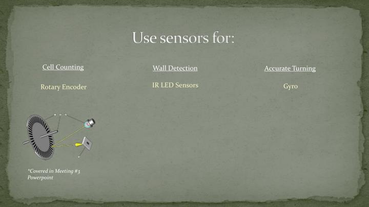 Use sensors for