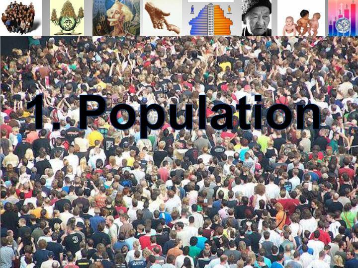 1. Population