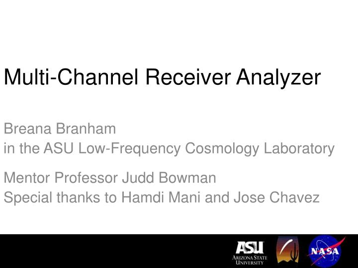 Multi channel receiver analyzer