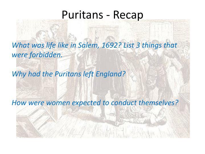 Puritans - Recap