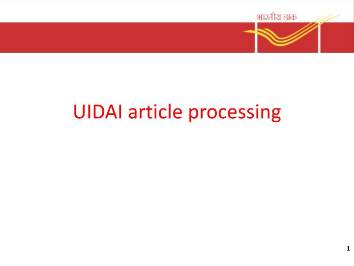 Uidai article processing