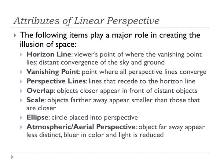 Attributes of linear perspective