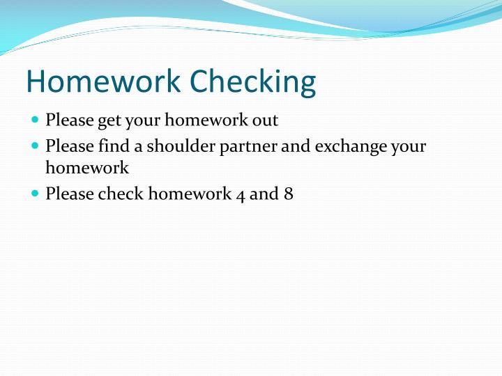 Homework Checking