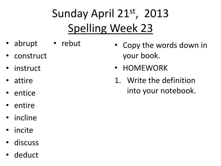 Sunday april 21 st 2013 spelling week 23