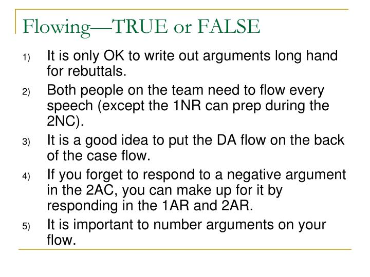 Flowing—TRUE or FALSE