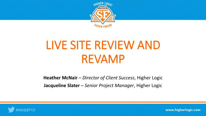 Live site review and revamp