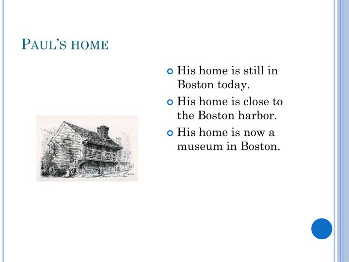 Paul's home