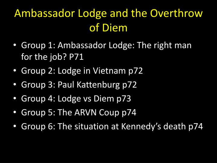Ambassador lodge and the overthrow of diem1