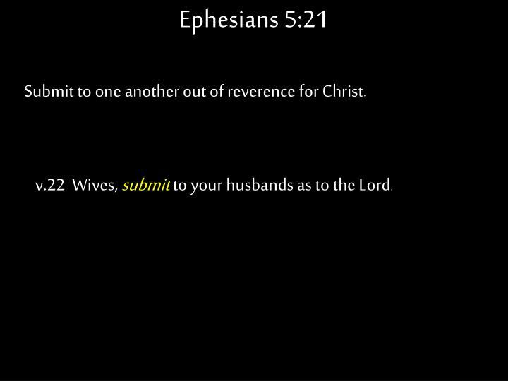 Ephesians 5:21