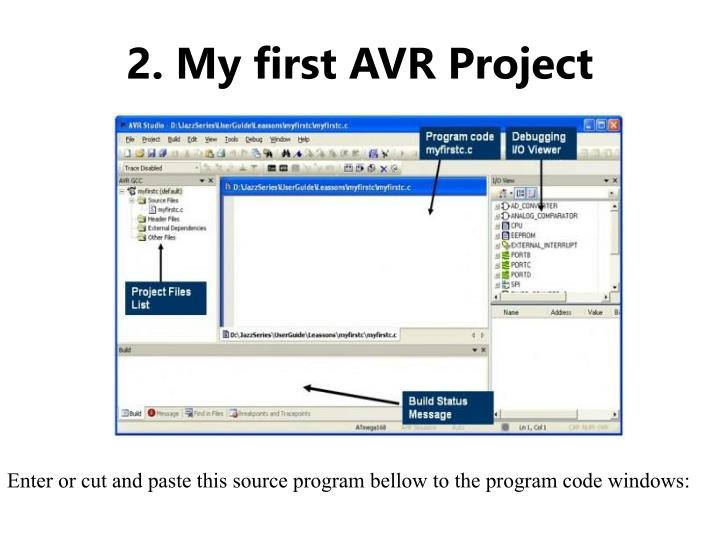 2. My first AVR Project