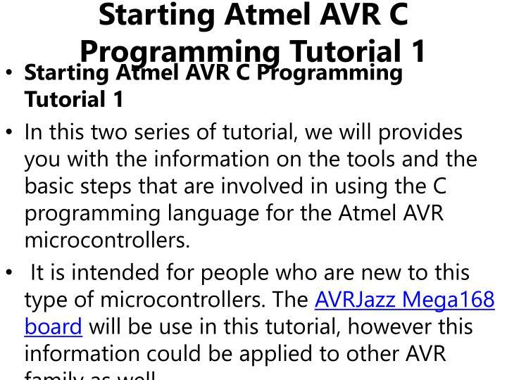 Starting Atmel AVR C Programming Tutorial1