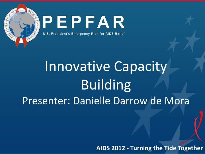 Innovative capacity building presenter danielle darrow de mora