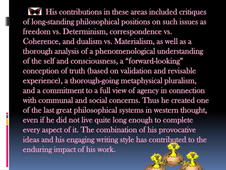 a comparison of materialism and dualism Psychology debate:materialism vs dualismdeterminism vs freewill 3 the debate then & now psychology still wrestles with the old philosophical debate of freewill vs determinism , which grew out of an even older debate over the soul called materialism vs dualism.