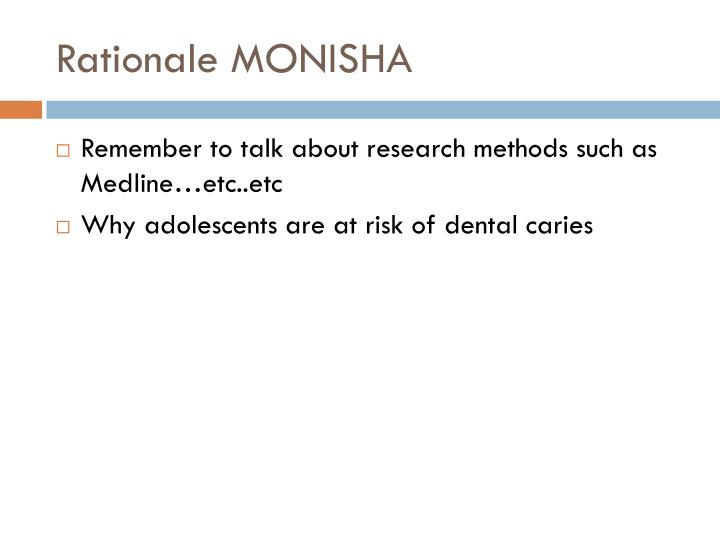 Rationale MONISHA
