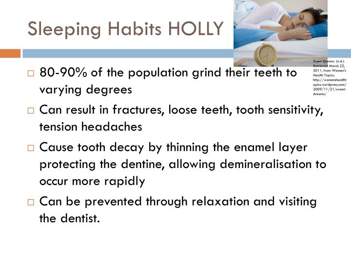 Sleeping Habits HOLLY