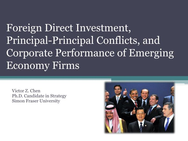 Foreign Direct Investment, Principal-Principal Conflicts, and Corporate Performance of Emerging Econ...