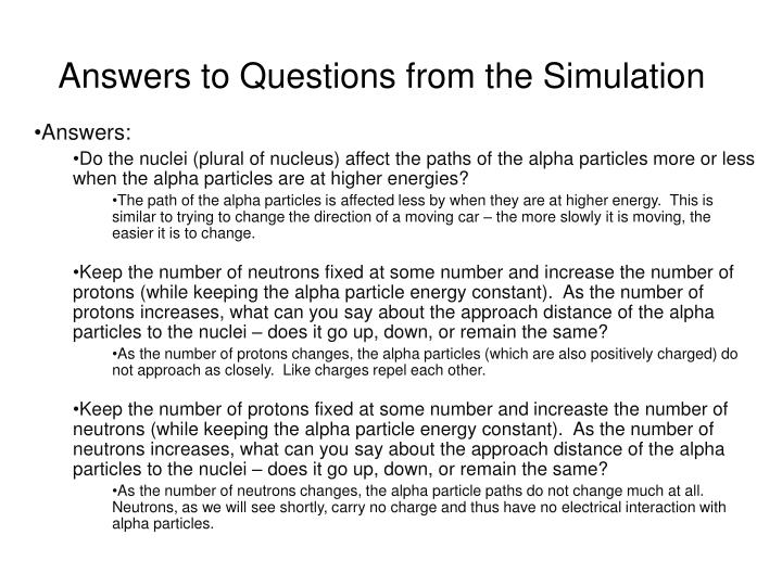 Answers to Questions from the Simulation