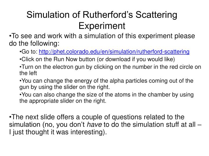 Simulation of Rutherford's Scattering Experiment