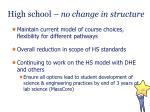 high school no change in structure
