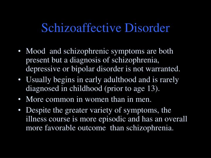 symptoms of schizoaffective disorder The signs and symptoms of schizoaffective disorder vary by individual but include at least some of the symptoms of schizophrenia and of a mood disorder, like.