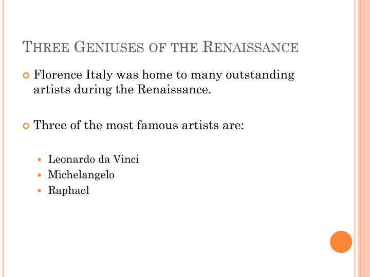 Three Geniuses of the Renaissance