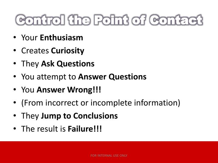 Control the Point of Contact