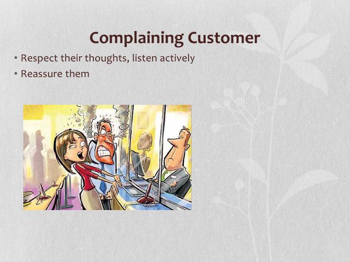 Complaining Customer
