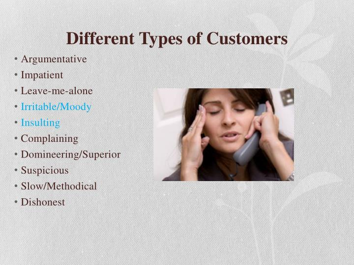 Different Types of Customers