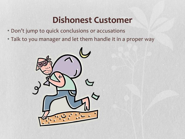 Dishonest Customer