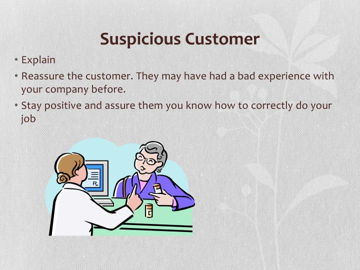 Suspicious Customer