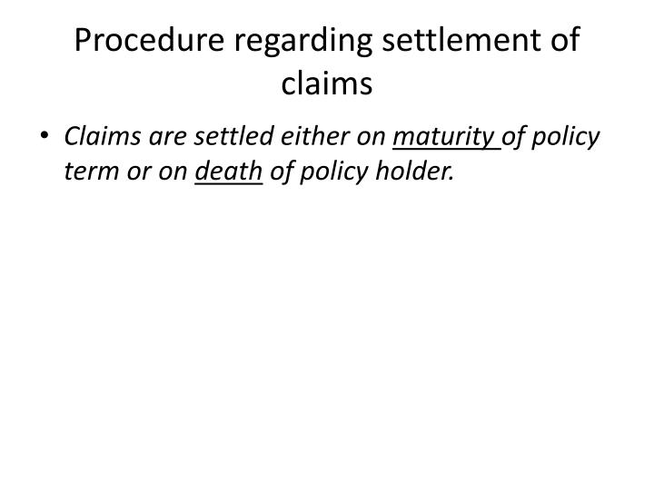 Procedure regarding settlement of claims