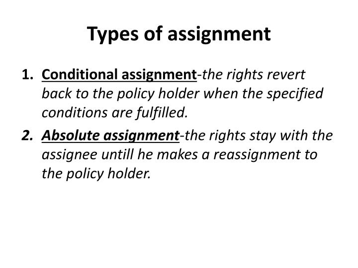Types of assignment