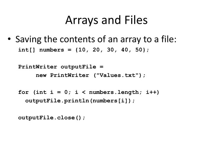 Arrays and Files