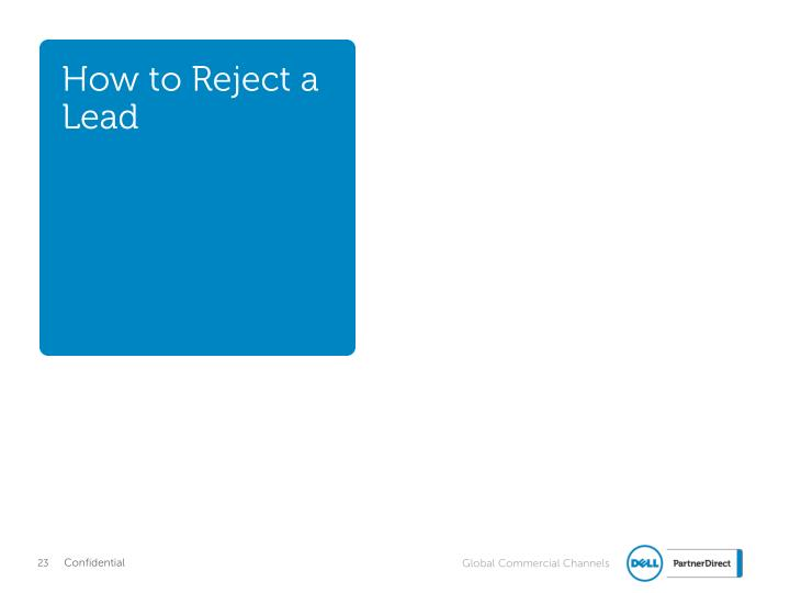 How to Reject a Lead