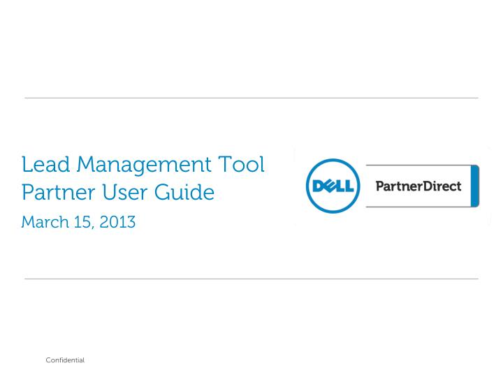 Lead management tool partner user guide march 15 2013