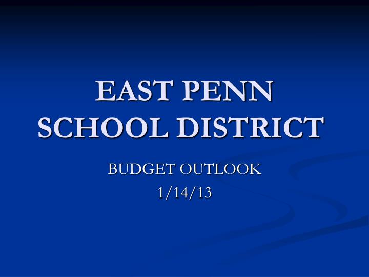 EAST PENN SCHOOL DISTRICT