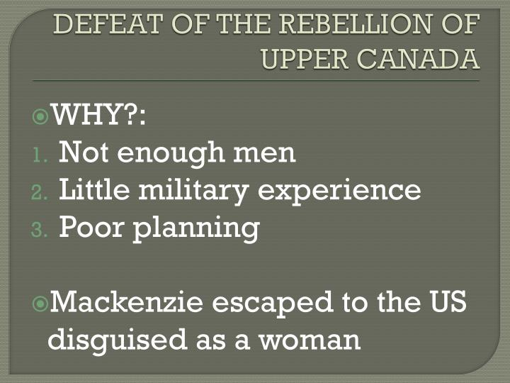 DEFEAT OF THE REBELLION OF UPPER CANADA