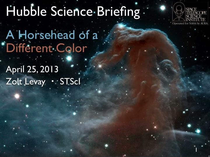 Hubble science brie ng