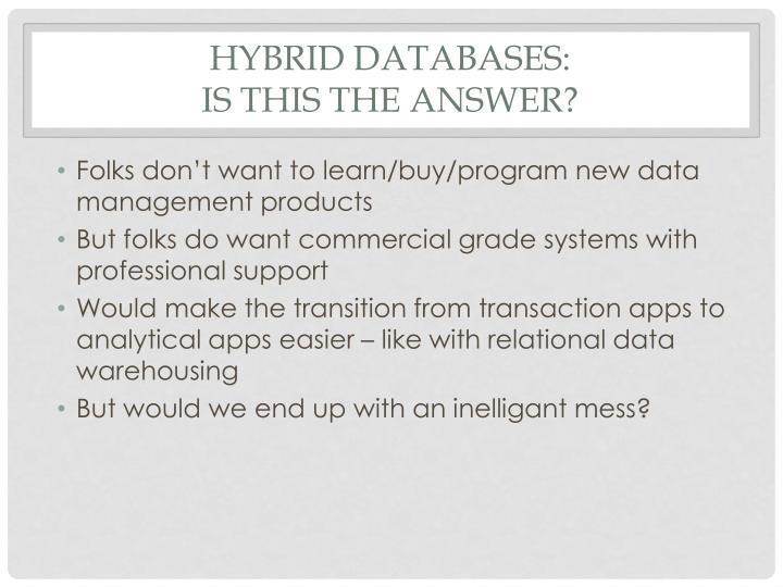 Hybrid databases: