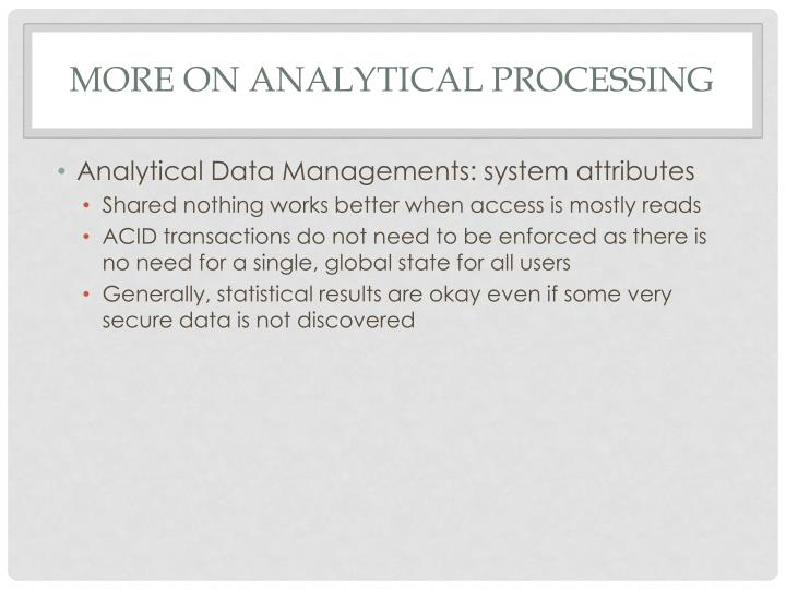 More on analytical processing