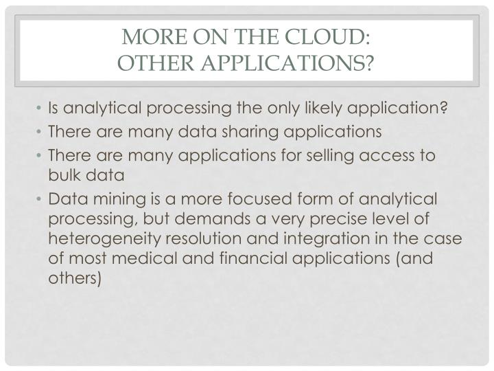 More on the cloud: