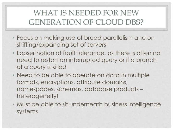 What is needed for new generation of cloud