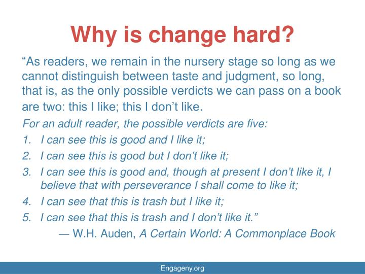 Why is change hard
