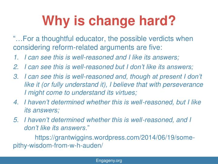 Why is change hard?