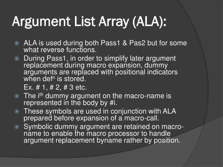 Argument List Array (ALA):