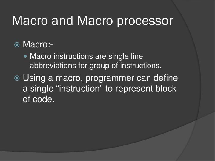 Macro and Macro processor
