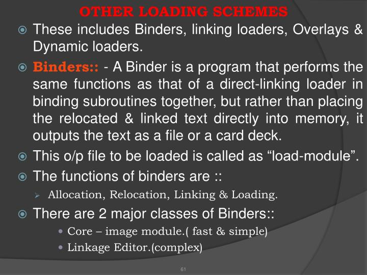 OTHER LOADING SCHEMES